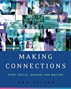 Making Connections: Study Skills, Reading,…
