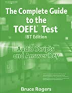 The Complete Guide to the TOEFL Test, iBT:…