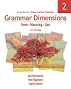 Grammar Dimensions 2: Form, Meaning, Use by…