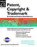 Stephen Elias: Patent, Copyright & Trademark: An Intellectual Property Desk Reference (Patent, Copyright and Trademark)
