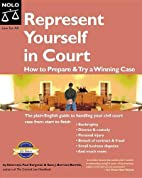 Represent Yourself in Court: How to Prepare…