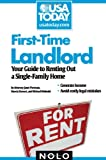 Janet Portman: First-Time Landlord: Your Guide to Renting out a Single-Family Home (USA Today/Nolo Series)
