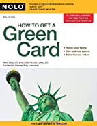 How to Get a Green Card by Ilona Bray J.D.