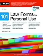 101 Law Forms for Personal Use by Nolo…