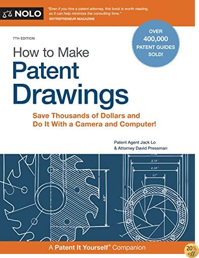 THow to Make Patent Drawings: Save Thousands of Dollars and Do It With a Camera and Computer!