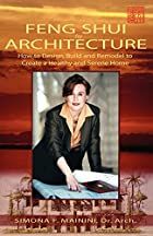 Feng Shui For Architecture by Simona F.…
