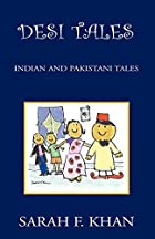 Desi Tales: Indian and Pakistani Tales by…