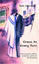 Grace At Every Turn by Tom Honore