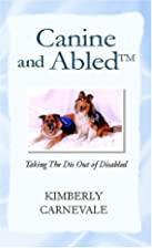 Canine And Abled: Taking The Dis Out Of…