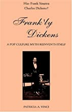 Frank'ly Dickens: A Pop Culture Myth…