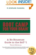 Boot Camp for Your Brain: A No-Nonsense Guide to the SAT I, 3rd Edition