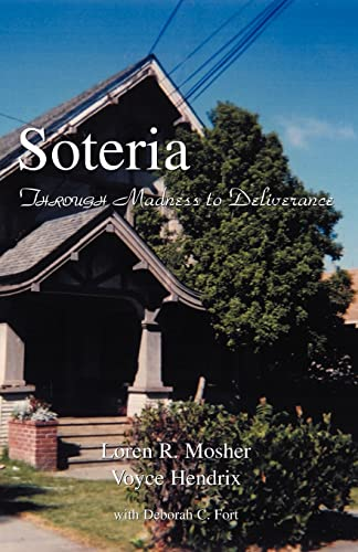 soteria-through-madness-to-deliverance
