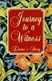 Cole, Roger: Journey To A Witness: Elain's Story