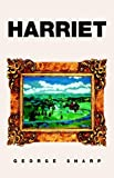 Sharp, George: Harriet