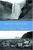 Lærum Íslensku! (Lets Learn Icelandic) by…