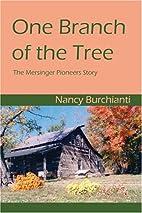 One Branch of the Tree by Nancy Burchianti