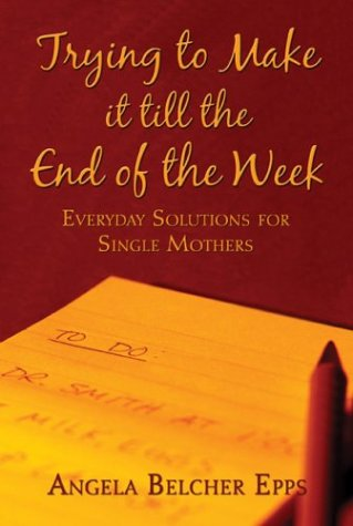trying-to-make-it-till-the-end-of-the-week-everyday-solutions-for-single-mothers