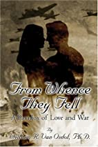From Whence They Fell by William R. Van…