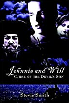 Johnnie and Will: Curse Of The Devil's Son…