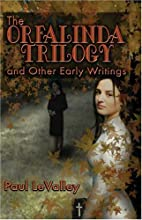 The Orfalinda Trilogy: and Other Early…