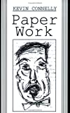 Kevin Connelly: Paper Work