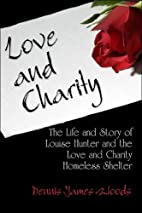 Love and Charity: The Life and Story of…