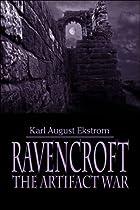 Ravencroft: The Artifact War by Karl August…