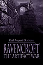 Ravencroft: The Artifact War by Karl August…