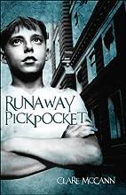 Runaway Pickpocket by Clare McCann