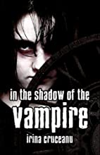 In the Shadow of the Vampire by Irina…
