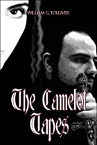 The Camelot Tapes by William G. Tolliver