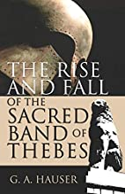 The Rise and Fall of the Sacred Band of…