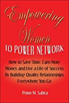 Empowering Women To Power Network: How to…