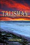 Godwin, John: Talisman