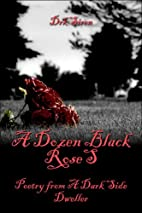 A Dozen Black Roses: Poetry from A Dark Side…