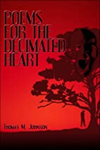 Poems for the Decimated Heart by Thomas M.…