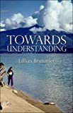 Lillian Brummet: Towards Understanding