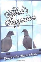 Allah's Suggestion by Georgia Ann…