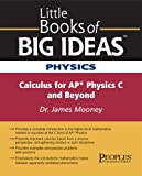 Mooney, Jim: Physic: Calculus of Ap* Physics C And Beyond