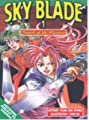 Acheter Sky Blade, Sword of Heavens volume 1 sur Amazon