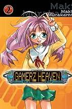 Gamerz Heaven, Volume 2 by Maki Murakami