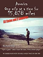 America: One mile at a time for 15,828 miles…