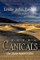 Extra Canicals: the Holy Apocrapha by Leslie…