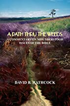 A Path Thru the Weeds: A Commentary on…