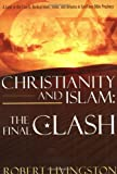 Livingston, Robert: Christianity And Islam: The Final Clash