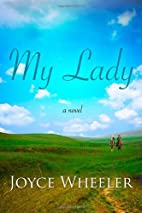 My Lady by Joyce Wheeler