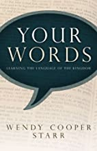 Your words : learning the language of the…