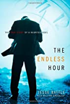 The Endless Hour: The True Story of a…