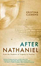 After Nathaniel by Kristina Clemens