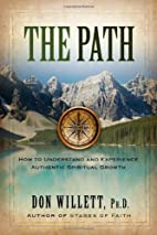 The Path by Ph. D. Don Willett